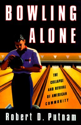 Image for Bowling Alone: The Collapse and Revival of American Community