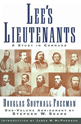 Image for LEE'S LIEUTENANTS A STUDY IN COMMAND