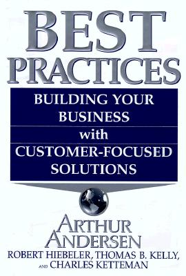 Image for Best Practices: Building Your Business with Customer Focused Solutions