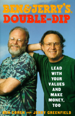 Image for Ben & Jerry's Double Dip : Lead With Your Values and Make Money, Too