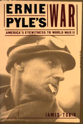 Image for Ernie Pyle's War; America's Eyewitness to World War II