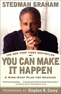 You Can Make It Happen: A Nine Step Plan for Success, Stedman Graham