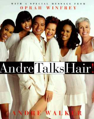 Image for ANDRE TALKS HAIR!