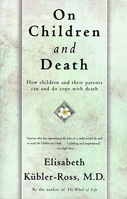 Image for ON CHILDREN AND DEATH