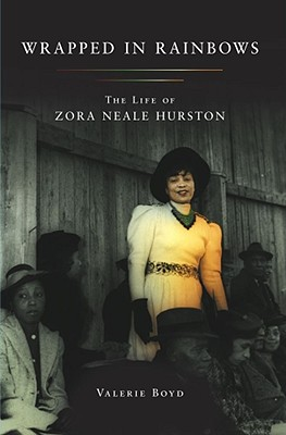 Image for Wrapped in Rainbows: The Life of Zora Neale Hurston