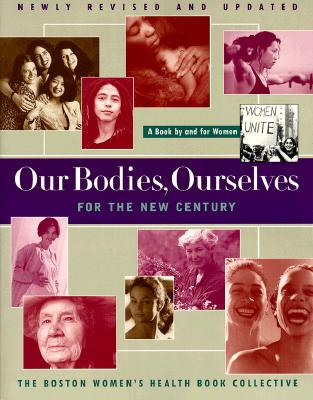 Image for Our Bodies  Ourselves: For the New Century