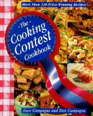 Image for The Cooking Contest Cookbook: More Than 120 Prize Winning Recipes