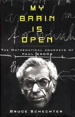 Image for My Brain is Open: The Mathematical Journeys of Paul Erdos
