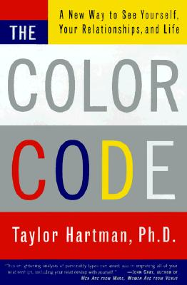 The Color Code: A New Way to See Yourself, Your Relationships, and Life, DR. TAYLOR HARTMAN