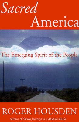 Image for Sacred America: The Emerging Spirit of the People