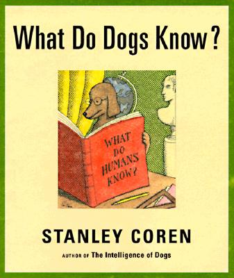 Image for What Do Dogs Know?