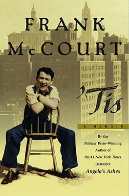 'Tis : A Memoir, McCourt, Frank