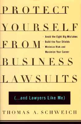 Image for Protect Yourself from Business Lawsuits: (...And Lawyers Like Me)