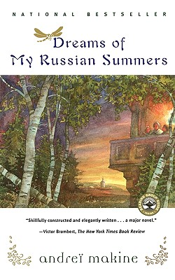Dreams of My Russian Summers, Makine, Andrei; Strachan, Geoffrey (translator)