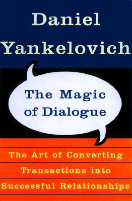 Image for MAGIC OF DIALOGUE, THE TRANSFORMING CONFLICT INTO COOPERATION