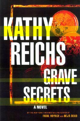 Grave Secrets  A Novel, Reichs, Kathy