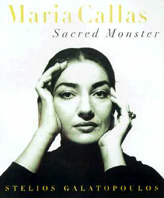Image for MARIA CALLAS: Sacred Monster