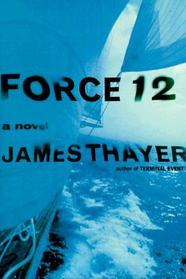 Image for FORCE 12 : A NOVEL