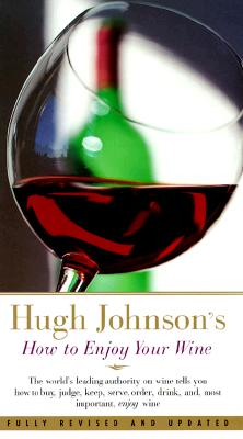 Image for Hugh Johnson's How to Enjoy Your Wine
