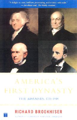 Image for America's First Dynasty : The Adamses, 1735-1918