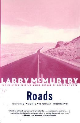 Image for Roads : Driving America's Great Highways