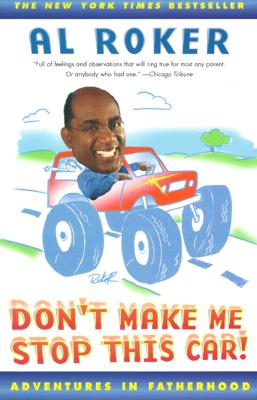 Image for DON'T MAKE ME STOP THIS CAR! : ADVENTURE