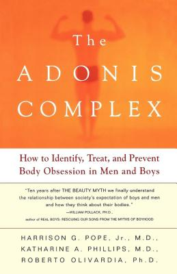 Image for The Adonis Complex: How to Identify, Treat and Prevent Body Obsession in Men and Boys