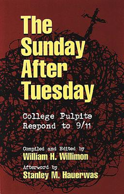 Image for The Sunday After Tuesday: College Pulpits Respond to 9/11