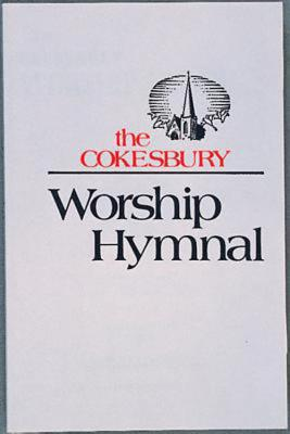 The Cokesbury Worship Hymnal Accompaniment Edition