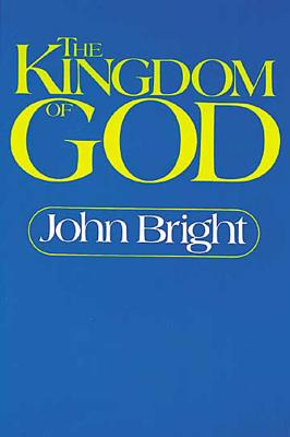 Image for THE KINGDOM OF GOD The Biblical Concept and its Meaning for the Church