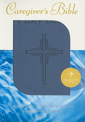 Caregiver's Bible, New Revised Standard Version, Gift Ed., Abingdon Press