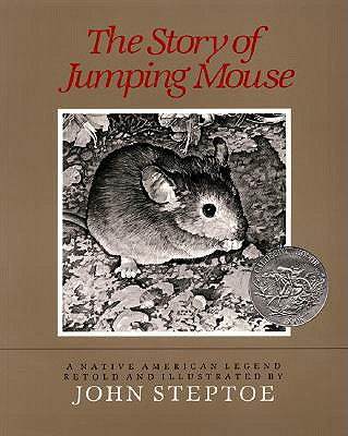 The Story of Jumping Mouse, John Steptoe
