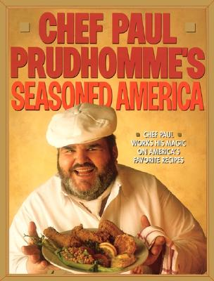 Image for Chef Paul Prudhomme's Seasoned America