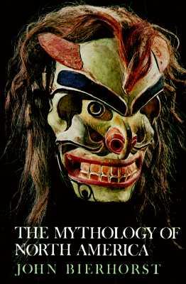 Image for The Mythology of North America