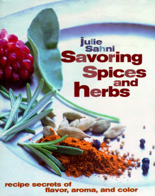 Image for SAVORING SPICES AND HERBS: Recipe Secrets of Flav