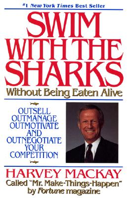 Image for Swim With The Sharks Without Being Eaten Alive