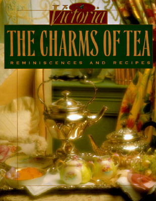 Image for CHARMS OF TEA: Reminiscences and Recipes