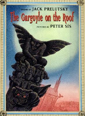 The Gargoyle on the Roof, Prelutsky, Jack