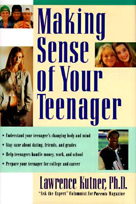 Image for Making Sense of Your Teenager