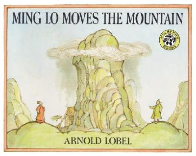 Ming Lo Moves the Mountain, Arnold Lobel