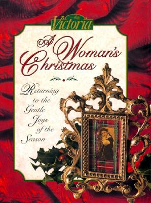 Image for Victoria: A Woman's Christmas: Returning to the Gentle Joys of the Season