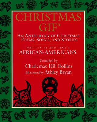 Image for Christmas Gif': An Anthology of Christmas Poems, Songs, and Stories Written By and About African-Americans