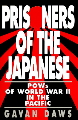 Image for Prisoners of the Japanese: Pows of World War II in the Pacific