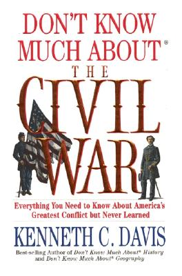 Image for Don't Know Much About the Civil War