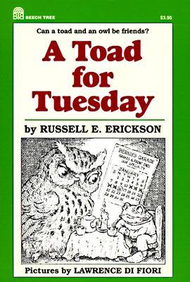 A Toad for Tuesday, Erickson, Russell E.; Di Fiori, Lawrence [Illustrator]