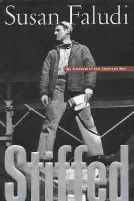 Stiffed: The Betrayal of the American Man, Faludi, Susan