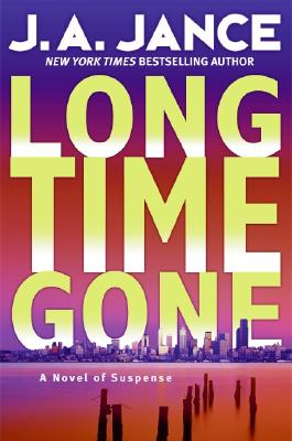 Image for Long Time Gone: A Novel of Suspense