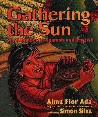 Image for Gathering the Sun: An Alphabet in Spanish and English