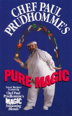 Image for Chef Paul Prudhomme's Pure Magic