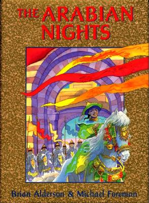 Image for The Arabian Nights: Or, Tales Told by Sheherezade During a Thousand Nights and One Night (Books of Wonder)